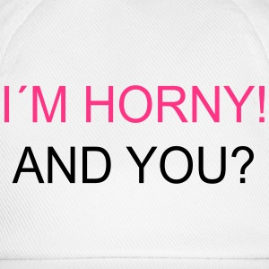 I`m Horny! And You? Buttons - Baseball Cap