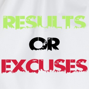 results or excuses T-shirts - Sportstaske