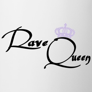 Rave Queen T-Shirts - Tasse