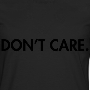 Don't care Sweat-shirts - T-shirt manches longues Premium Homme
