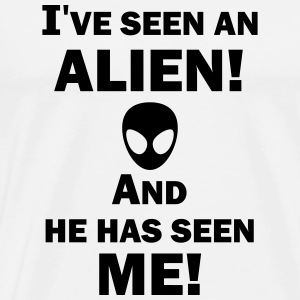 I've Seen an Alien! Men's Hoodie - Maglietta Premium da uomo