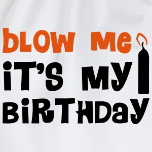 Blow Me Hoodies & Sweatshirts - Drawstring Bag