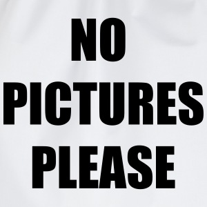 No pictures please T-Shirts - Drawstring Bag