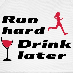 Run hard Drink later (2c) Pullover & Hoodies - Baseballkappe
