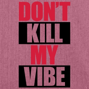 Don't Kill My Vibe Sweaters - Schoudertas van gerecycled materiaal