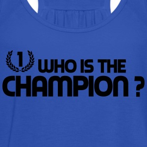 Who is the champion ? Tee shirts - Débardeur Femme marque Bella