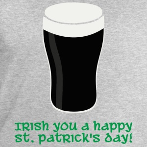 Irish you a happy St Patrick's day Magliette - Felpa da uomo di Stanley & Stella