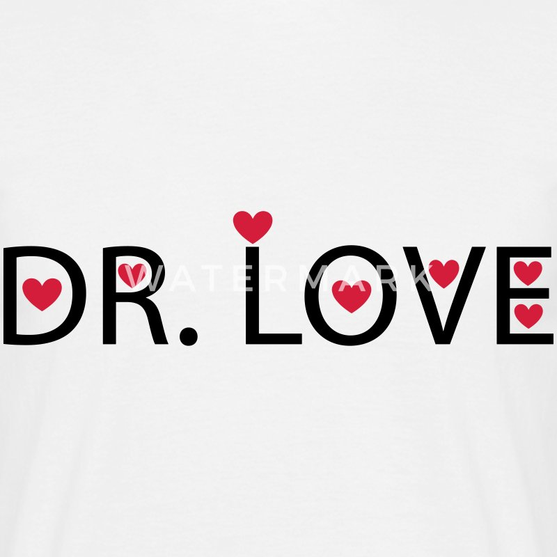 Dr. Love T-Shirts - Men's T-Shirt