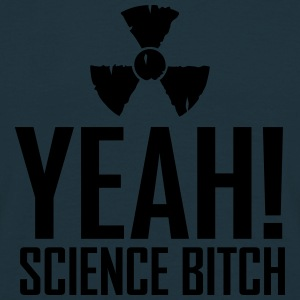 yeah science b!tch radioactive ii Sweaters - Mannen T-shirt
