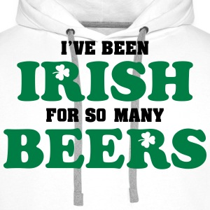 St. Patrick: I've been irish for so many beers Tee shirts - Sweat-shirt à capuche Premium pour hommes