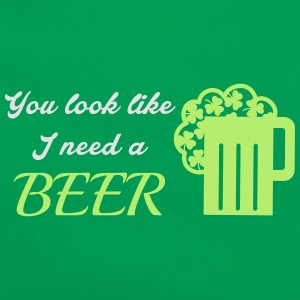 St. Patrick's day: You look like I need a beer T-Shirts - Retro Tasche