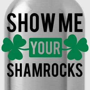 St. Patrick's day: Show me your shamrocks T-shirts - Drinkfles