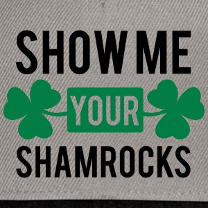 St. Patrick's day: Show me your shamrocks Magliette - Snapback Cap