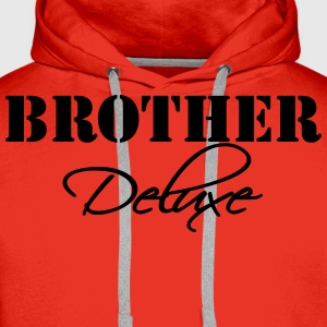 Brother Deluxe T-Shirts - Men's Premium Hoodie