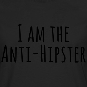 Anti Hipster T-Shirts - Men's Premium Longsleeve Shirt