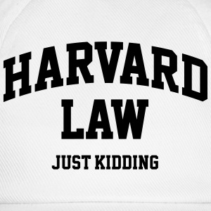 Harvard Law - Just kidding Tee shirts - Casquette classique