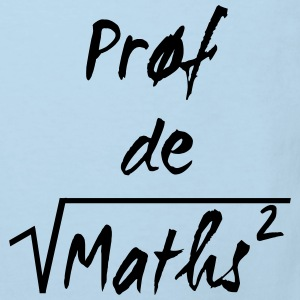 Prof de maths Hoodies - Kids' Organic T-shirt