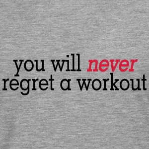 you will never regret a workout 2c Sweaters - Mannen Premium shirt met lange mouwen