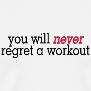 you will never regret a workout 2c Nounours - T-shirt Premium Homme
