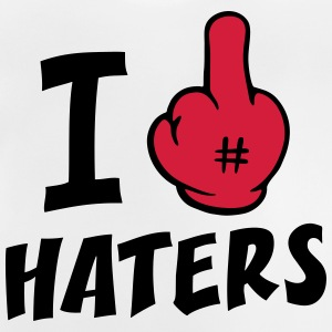 I fuck haters 2c_b Shirts - Baby T-Shirt