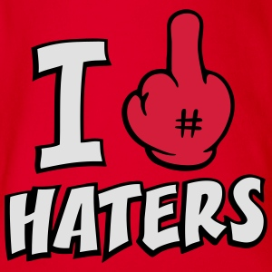 I fuck haters 3c Shirts - Organic Short-sleeved Baby Bodysuit