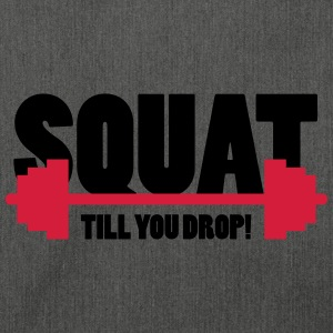 Squat till you drop Pullover & Hoodies - Schultertasche aus Recycling-Material