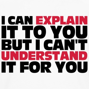 Explain It To You T-shirts - Långärmad premium-T-shirt herr