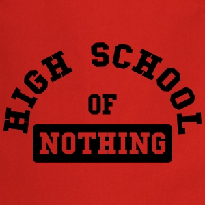 High School of Nothing Magliette - Grembiule da cucina