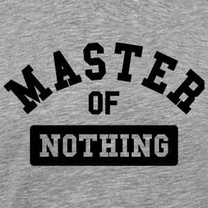 master of nothing Langarmshirts - Männer Premium T-Shirt
