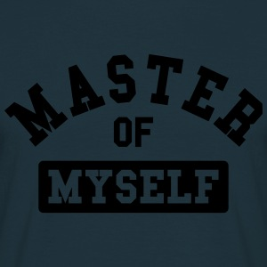 master of myself Pullover & Hoodies - Männer T-Shirt