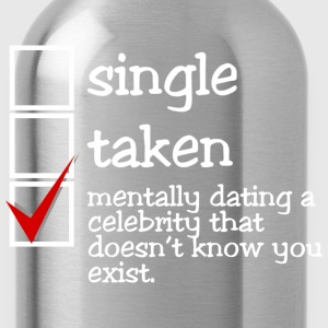 Mentally dating a celebrity dark t-shirt - Water Bottle