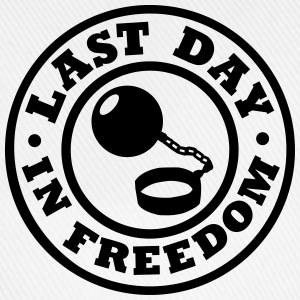 Last day in freedom T-Shirts - Baseballkappe