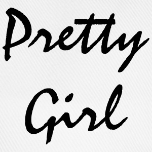 Pretty Girl T-Shirts - Baseballkappe