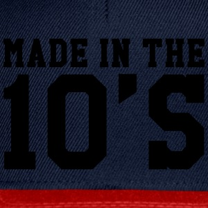 Made in the 10's Shirts - Snapback cap