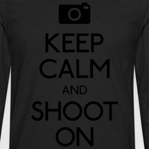 Keep Calm an Shoot on holde ro en skyte på T-skjorter - Premium langermet T-skjorte for menn