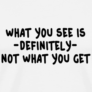 what you see is what you get - wysiwyg Shirts med lange ærmer - Herre premium T-shirt