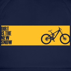 dirt is the new snow T-Shirts - Baseballkappe