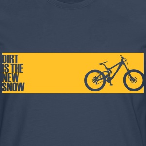 dirt is the new snow T-Shirts - Männer Premium Langarmshirt