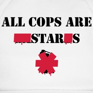 ALL COPS ARE STARS T-shirts - Basebollkeps