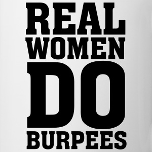 Real Women Do Burpees Magliette - Tazza