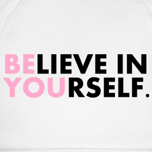 Believe in yourself Tee shirts - Casquette classique