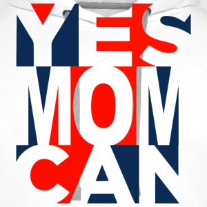 Yes Mom Can T-shirts - Mannen Premium hoodie