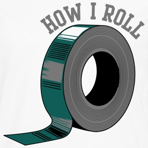 How I Roll (Duct Tape) T-Shirts - Men's Premium Longsleeve Shirt