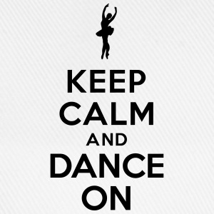 Keep calm and Dance on Sweat-shirts - Casquette classique