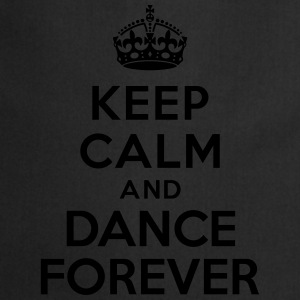 Keep calm and Dance Forever Sweat-shirts - Tablier de cuisine