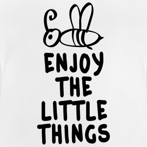 enjoy the littlet hings 1c T-shirts - Baby T-shirt