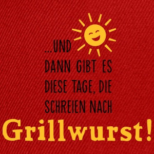 Grillwurst Tage - Barbecue - BBQ - Sonne - 2C T-Shirts - Snapback Cap