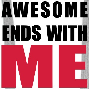 Awesome ends with ME Shirts - Men's Premium Hoodie