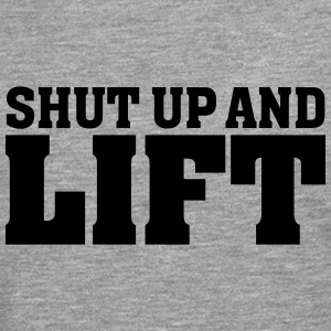 Shut Up And Lift Tee shirts - T-shirt manches longues Premium Homme