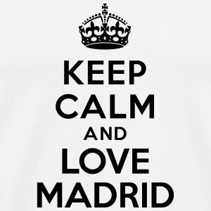 Keep calm and Love Madrid Bouteilles et tasses - T-shirt Premium Homme